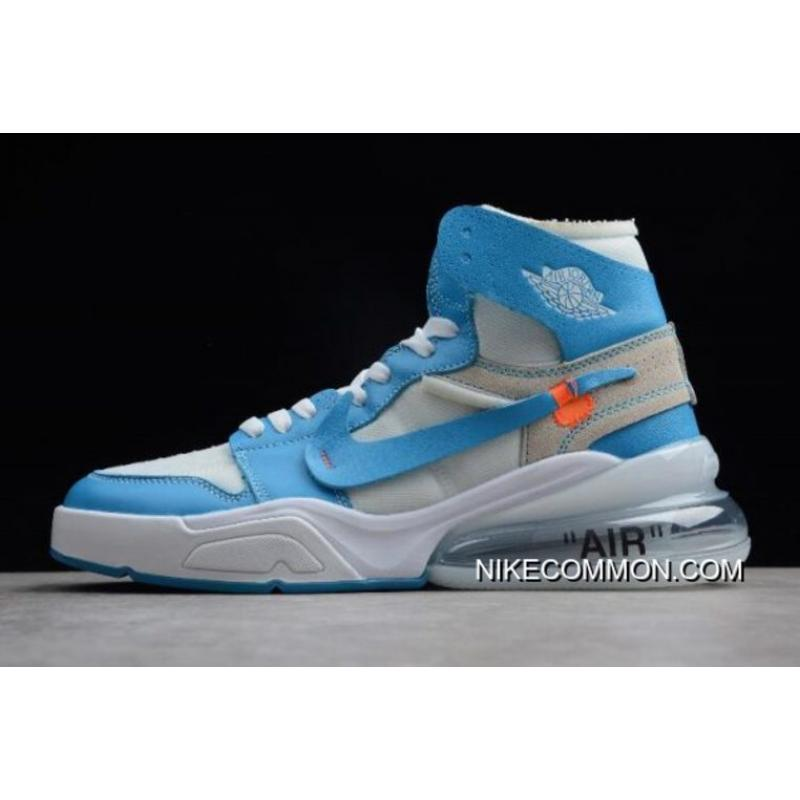 "2b239a34232d Off-White X Nike Air Force 270 X Air Jordan 1 High ""UNC"" White Dark ..."